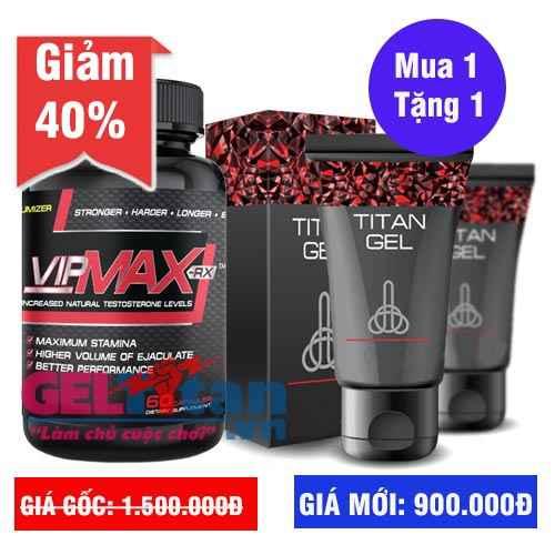Khuyến mãi Combo khi mua 1 lọ viên uống Vipmax rx tặng ngay Gel Titan Nga